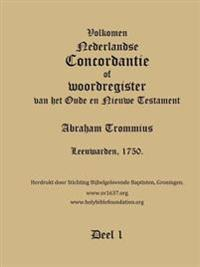 Trommius 1750 Dutch Bible Concordance, Volume 1