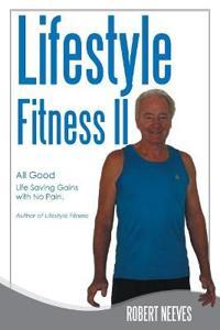 Lifestyle Fitness II