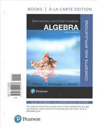 Elementary and Intermediate Algebra: Concepts and Applications, Books a la Carte Edition