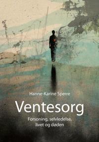 Ventesorg - Hanne-Karine Sperre | Inprintwriters.org