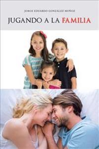 Jugando a la familia