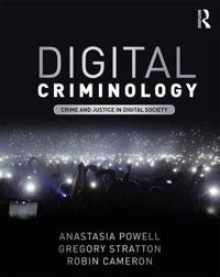 Digital Criminology