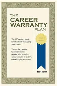 The Career Warranty Plan