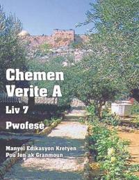 Chemen Verite a - LIV 7 - Pwofes�