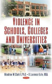 Violence in Schools, Colleges and Universities
