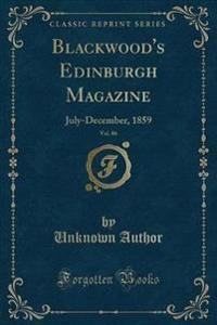 Blackwood's Edinburgh Magazine, Vol. 86