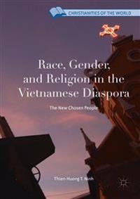 Race, Gender, and Religion in the Vietnamese Diaspora