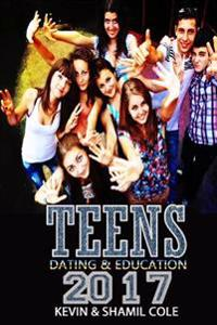 Teens 2017: Dating and Education