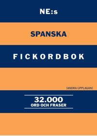 NE:s spanska fickordbok : Spansk-svensk Svensk-spansk 32000 ord och fraser