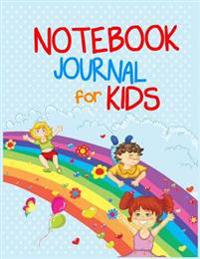 Notebook Journal for Kids: 8.5 X 11, 108 Lined Pages (Diary, Notebook, Journal, Workbook)
