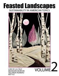 FEASTED LANDSCAPES: SUSTAINABILITY IN AM
