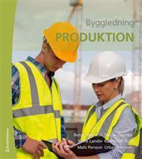 Byggledning - Produktion