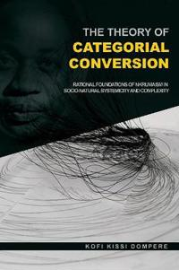 The Theory of Categorial Conversion