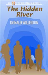 The Hidden River: Book 4 of the Mogi Franklin Mysteries