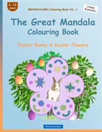 Brockhausen Colouring Book Vol. 1 - The Great Mandala Colouring Book: Easter Bunny & Easter Flowers