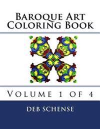 Baroque Art Coloring Book Volume 1 of 4