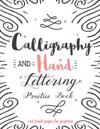 Calligraphy & Hand Lettering Practice Book: (Large Print) 160 Pages - Practice Pages Free Form 3 Paper Type (Angle Lined, Straight Line and Grid Lined