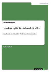 Hans Rosenplut 'Der Fahrende Schuler'