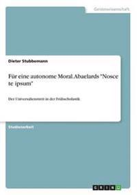 Fur Eine Autonome Moral. Abaelards -Nosce Te Ipsum-