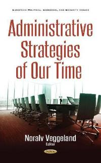 Administrative Strategies of Our Time