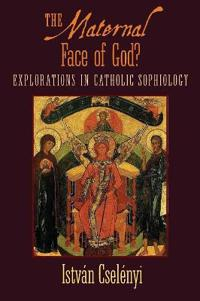 The Maternal Face of God?