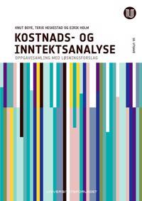 Kostnads- og inntektsanalyse; oppgavesamling og løsningsforslag - Knut Boye, Terje Heskestad, Eirik Holm | Ridgeroadrun.org