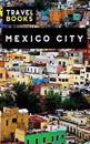 Travel Books Mexico City: Blank Travel Journal, 5 X 8, 108 Lined Pages (Travel Planner & Organizer)