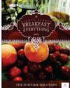 Breakfast Is Everything: The Suntime Solution