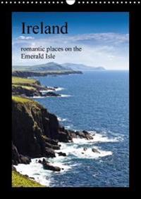 Ireland Romantic Places on the Emerald Isle 2018