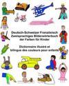 Deutsch-Schweizer Franzosisch Zweisprachiges Bilderworterbuch Der Farben Fur Kinder Dictionnaire Illustre Et Bilingue Des Couleurs Pour Enfants