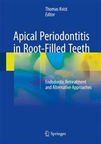 Apical Periodontitis in Root-filled Teeth