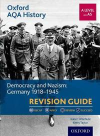 Oxford aqa history for a level: democracy and nazism: germany 1918-1945 rev