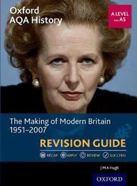 Oxford aqa history for a level: the making of modern britain 1951-2007 revi