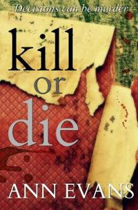 Kill or Die