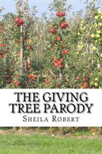 The Giving Tree Parody