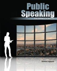 PUBLIC SPEAKING: YOUR PATHWAY TO SUCCESS