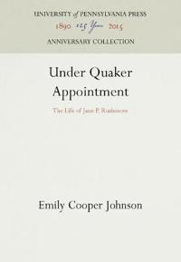 Under Quaker Appointment