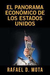 El panorama económico de los Estados Unidos