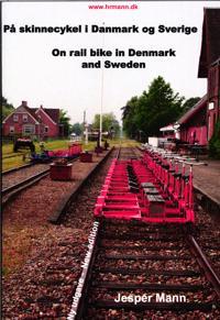 På skinnecykel i Danmark og Sverige