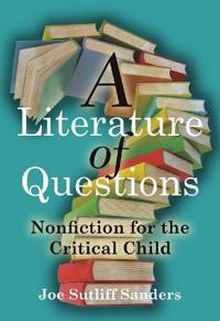 A Literature of Questions
