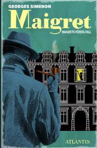 Maigrets första fall - Georges Simenon pdf epub