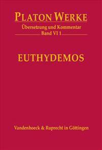 Euthydemos: Ubersetzung Und Kommentar
