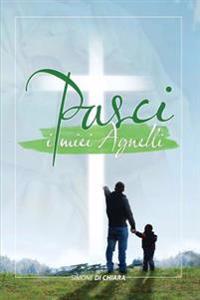 Pasci I Miei Agnelli