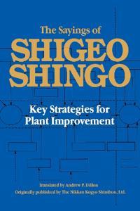 Sayings of Shigeo Shingo