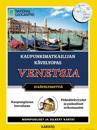 Kaupunkimatkailijan kävelyopas - Venetsia