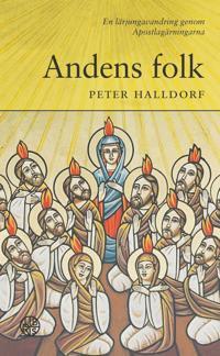 Andens folk : en lärjungavandring genom Apostlagärningarna
