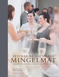 Systrarna Eisenmans mingelmat : 565 snittar, snacks & smårätter