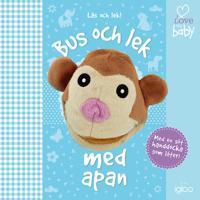 I love my baby: Bus och lek med apan – med handdocka