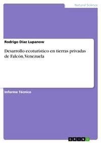 Desarrollo Ecoturistico En Tierras Privadas de Falcon, Venezuela