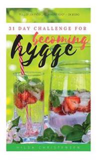 Becoming Hygge: 31-Day Challenge